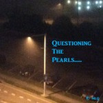 Questioning the Pearls: I'm Angry at Her Attitude?