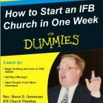 How to Start an Independent Baptist Church