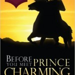 Before You Meet Prince Charming: Part 1 Chapter 6