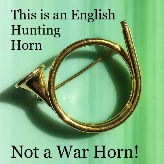 Tim Bayly uses the wrong horn as an emblem for his new blog. No war horn, this is what the hunt master blows at a Fox Hunt.
