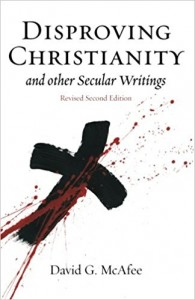 Disproving Christianity and Other Secular Writings