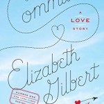 "Is Elizabeth Gilbert No Longer ""Committed""?"
