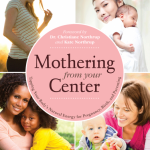 Book Notes: Mothering From Your Center