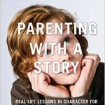 Review: Parenting with a Story