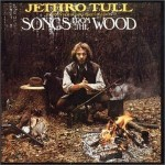 Strange Days:  Jethro Tull's Songs From the Wood