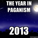 The Year in Paganism: 2013