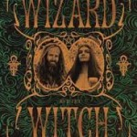 The Wizard and the Witch:  A Book Review