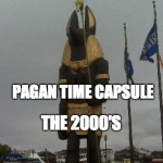 Pagan Time Capsule:  2000's