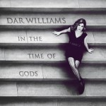 Dar Williams' In The Time Of Gods