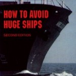 How To Avoid Huge Ships – A Little Friday Funny