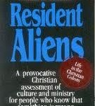 Resident Aliens, The Confessing Church, and Missional Communities