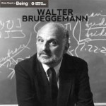 Walter Brueggemann's 19 Theses Revisited: A Clarification from Brueggemann Himself