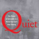 Monday Morning Confessional – Quiet: The Power of Introverts in a World that Can't Stop Talking