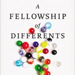 Scot McKnight's A Fellowship of Differents Can Change Your View of the Church