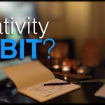 Is Creativity a Habit?: 8 Habits of Highly Creative People