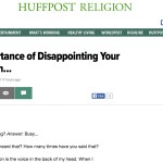 On the Importance of Disappointing Your Congregation: Now up at HuffPo