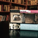 Dietrich Bonhoeffer's advice for Graduates who are Trying to Discern the Will of God