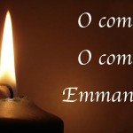 Advent — O come, O come, Emmanuel