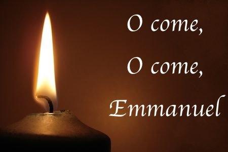 Advent -- O come, O come, Emmanuel