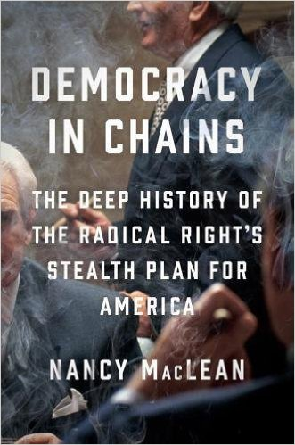 Nancy MacLean's Democracy in Chains is Under Bombardment