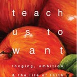 Sample: Teach Us To Want