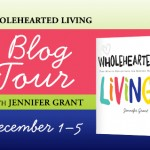 Q & A With Jennifer Grant, Author Of Wholehearted Living