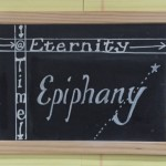 At The Intersection Of Time & Eternity: Epiphany