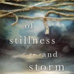 Review: Of Stillness And Storm