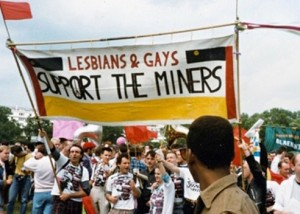 Lesbians & Gay Support the Miners at Gay Pride 1985.