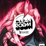 Comics Review: CLEAN ROOM #1-6
