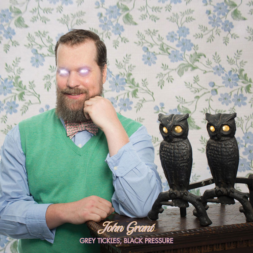 "John Grant's latest: ""Grey Tickles/Black Pressure"""