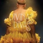 SXSW 2017: 'Divine Divas'–Drag Wisdom for the Ages