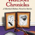 The Watson Chronicles, by Ann Margaret Lewis, A Book Review