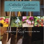 Almanac for Catholic Gardeners