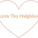 A Reflection: Love Thy Neighbor