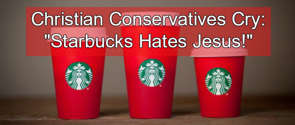Christians Freak Out Over Starbucks' Alleged 'Anti-Jesus' Holiday Cups