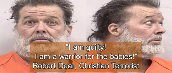 Planned Parenthood Killer Tells Court: 'I am a warrior for the babies'