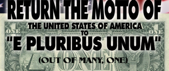Change Official U.S. Motto From 'In God We Trust' To 'E Pluribus Unum'