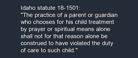 Idaho Fails To Protect Children From Faith Healing Parents
