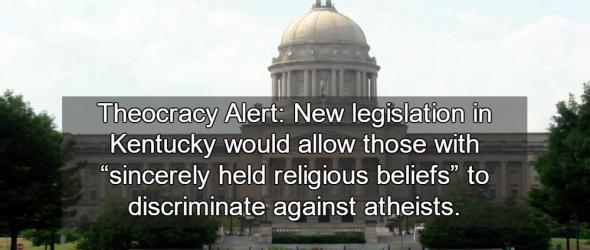 Kentucky Legislation Allows Discrimination Against Atheists