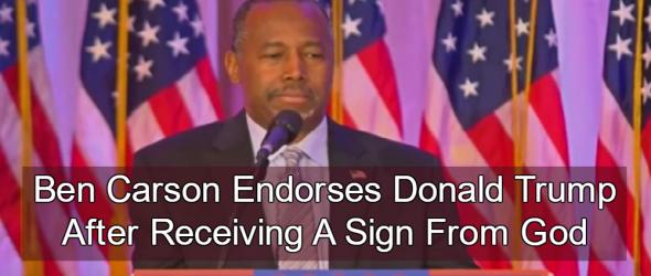 Ben Carson Endorses Donald Trump After Receiving A Sign From God