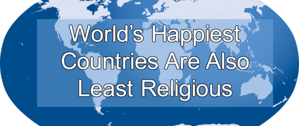 Report: World's Happiest Countries Are Also Least Religious