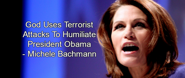 Bachmann: God Uses Terrorist Attacks To Humiliate Obama