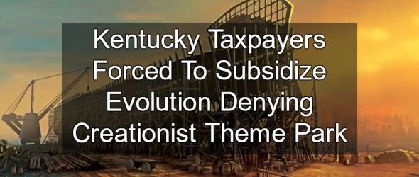 Kentucky Awards $18 Million Tax Break To Noah's Ark Theme Park