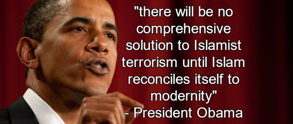 Obama: To Stop Terrorism Islam Must Reconcile Itself To Modernity