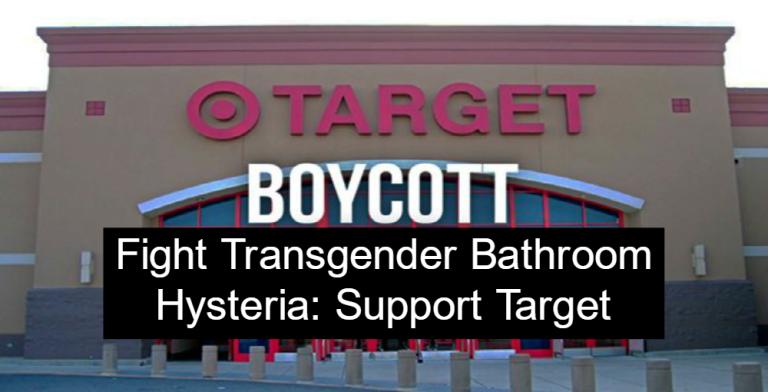 Fight Transgender Bathroom Hysteria Support Target