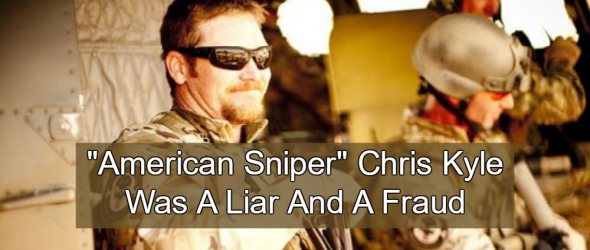 Liar For Jesus: 'American Sniper' Chris Kyle Was A Fraud