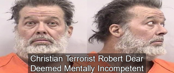 Planned Parenthood Shooter Ruled Mentally Incompetent