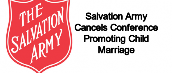 Salvation Army Cancels Conference Promoting Child Marriage