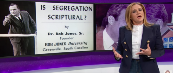 Samantha Bee Exposes Religious Right's Racist Roots